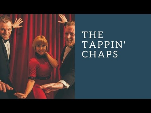 The Tappin' Chaps Video