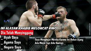 Khabib vs McGregor • Alasan Khabib Ngamuk Di UFC Kemarin
