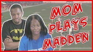 TEACHING MY MOM TO PLAY MADDEN! - Madden 16 Ranked Gameplay | Coach Mav Ep.9