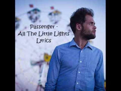 Passenger - All The Little Lights (LYRIC VIDEO)