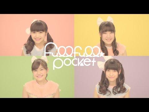 『フ♩レフ♩レミライ!!!』 フルPV ( Fullfull☆Pocket #FullfullPocket )