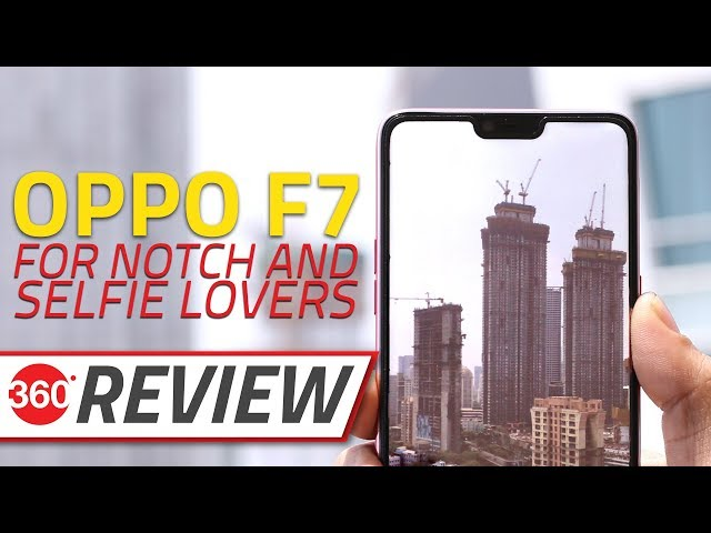 Oppo F7 Review | NDTV Gadgets360 com