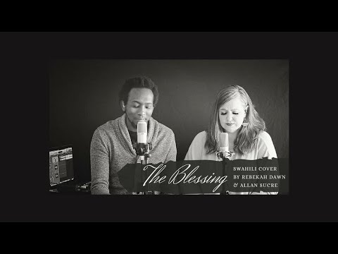 The Blessing (Swahili Cover)