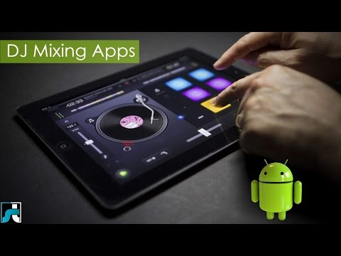 Top 10 Best Dj Mixing Apps For Android - 2018