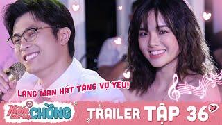 Kiếm Chồng Cho Mẹ Chồng | Trailer 36: Sau sóng gió trà xanh, Tùng đàn ca hát lãng mạn tặng Thảo