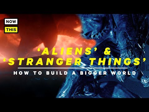 Stranger Things 2 and Aliens: How to Build a Bigger World | NowThis Nerd