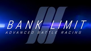 Clip of Bank Limit : Advanced Battle Racing