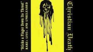 Christian Death – Sticks A Finger Down Its Throat (1992)