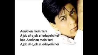 aankhon mein teri ajab lyrics song hd youtube