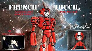 FRENCH TOUCH  CASSIUS 0099  SPACE ROBOT