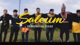 Orang Hutan Squad - SALEUM (Official Music Video)