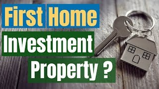 What First Time Home Buyers Need To Know About An Investment Property