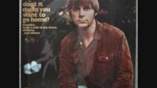 Joe South - DON'T IT MAKE YOU WANT TO GO HOME