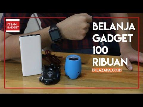 Video Belanja Gadget 100 Ribuan di Lazada