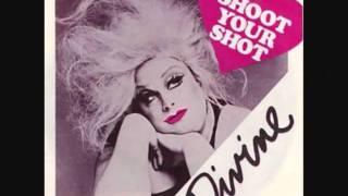 Divine Shoot your Shot (long version)