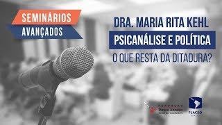 #AOVIVO | Psicanálise e política: o que resta da ditadura? | Maria Rita Kehl | Seminários Avançados