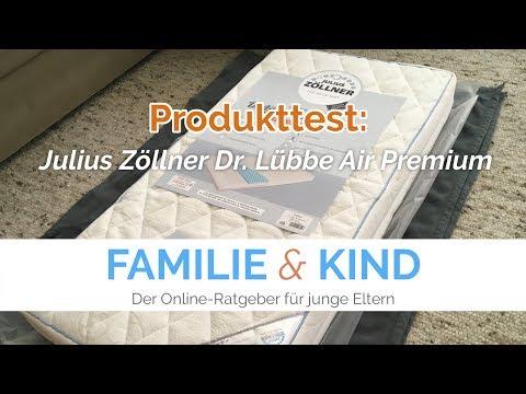 Julius Zöllner - Dr. Lübbe Air Premium // Babymatratzen Test von Familie & Kind