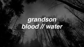 grandson - blood // water lyrics