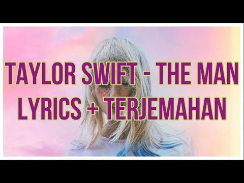 Taylor Swift - The Man (Lyrics - Terjemahan Bahasa Indonesia)