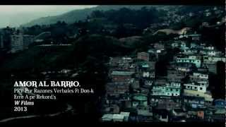 Amor al Barrio - PRV Ft Don-k - Vídeo Oficial