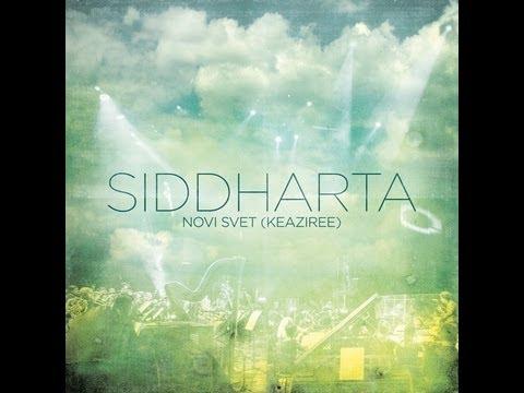 Siddharta - Novi Svet (Keaziree)