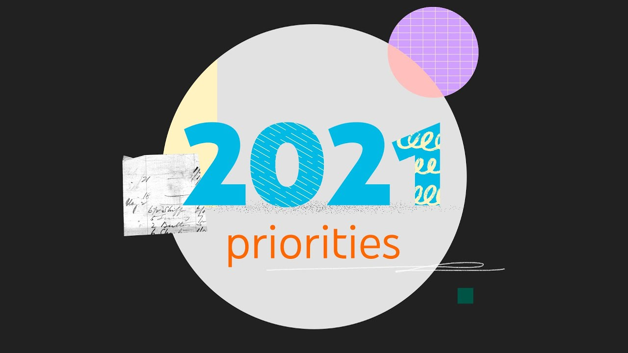 January 2021 Community Letter | Our 2021 Priorities