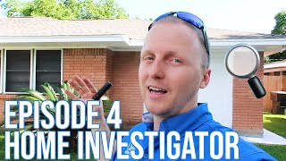 Home Investigator: Episode 4