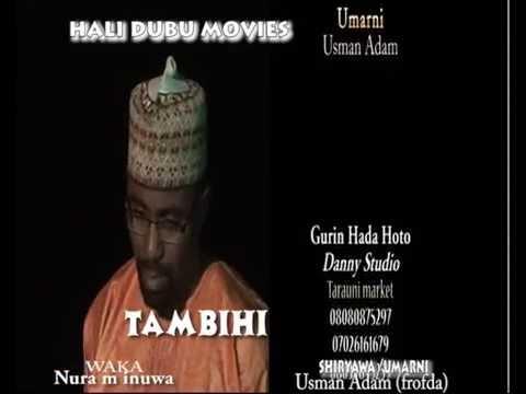 TAMBIHI WAKA  (Hausa Songs / Hausa Films)