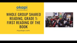 Whole Group Shared Reading Grade 1: First Reading Of The Book