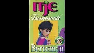 Download lagu Itje Trisnawati Sadarlah Sayang Mp3