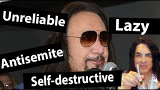 Ace Frehley is lazy and unreliable