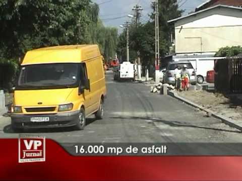 16.000 mp de asfalt