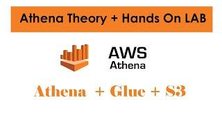 AWS Athena Tutorial l Athena Hands On LAB | Athena + Glue + S3 Data Lake | Athena AWS Tutorials
