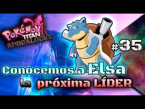#35 - Conocemos a ELSA... la PRÓXIMA LÍDER || Pokémon TITAN APOCALOCKE