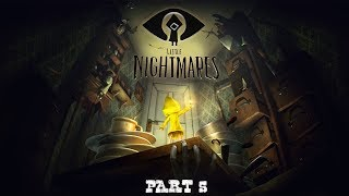 I'm so SHOOK... │ LET'S PLAY: Little Nightmares - Part 5