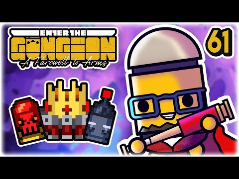 Cursed Crown of Remote Bullets | Part 61 | Let's Play: Enter the Gungeon: Farewell to Arms | PC HD