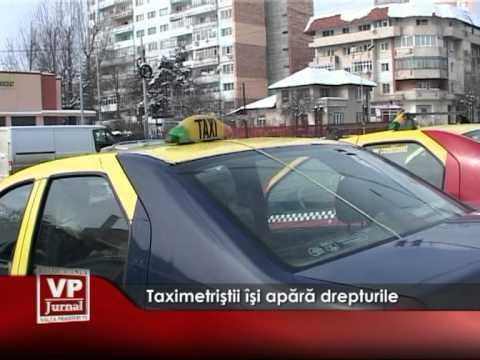 Taximetriştii îşi apără drepturile