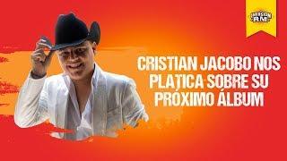 Cristian Jacobo prepara nuevo álbum
