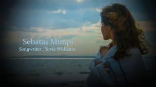 Sebatas Mimpi - Witrie (with lyrics)