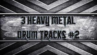 3 Heavy Metal Drum Tracks #2 (HQ,HD)