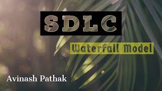 SDLC-Waterfall Model Tutorial in Hindi [Software Development Life Cycle]