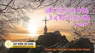 Suy Niệm Lời Chúa, Thứ Sáu 03052019