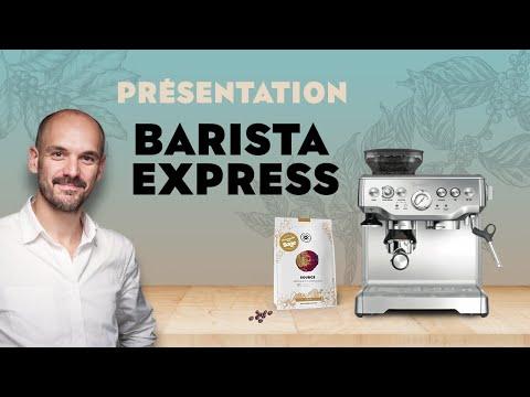 Présentation + Test de la Barista Express - SAGE