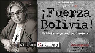 ¡ Fuerza Bolivia ! | Amalia Pando | 09.08.2020