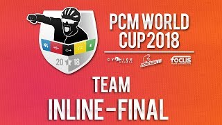 PCM WORLD CUP 2018 | Road Team | Inline FINAL