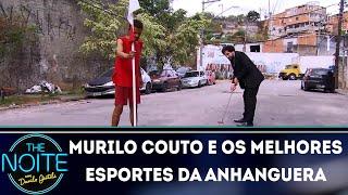Murilo Couto e os melhores esportes da Anhanguera | The Noite (05/12/18)