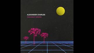 Alexander Charles - Love Me for Me feat. Bij Lincs