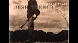 Josh Turner - She'll Go On You