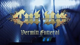 "Cut Up ""Vermin Funeral"" (OFFICIAL VIDEO)"