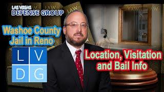 Washoe County Jail in Reno, Nevada: Location, Visitation, and Bail info